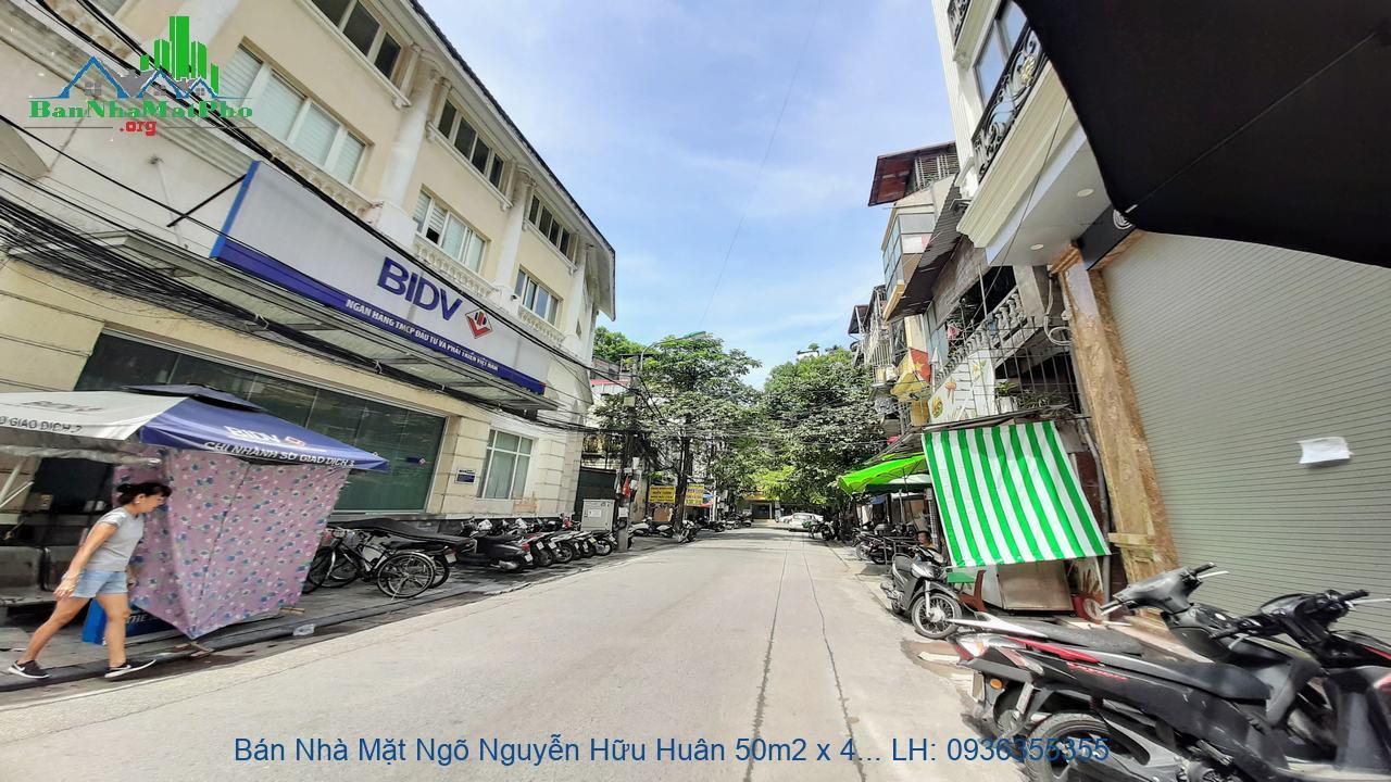 Bán Nhà Mặt Ngõ Nguyễn Hữu Huân 50m2 x 4 Tầng, Mặt Tiền 4,7m, Sau Là N
