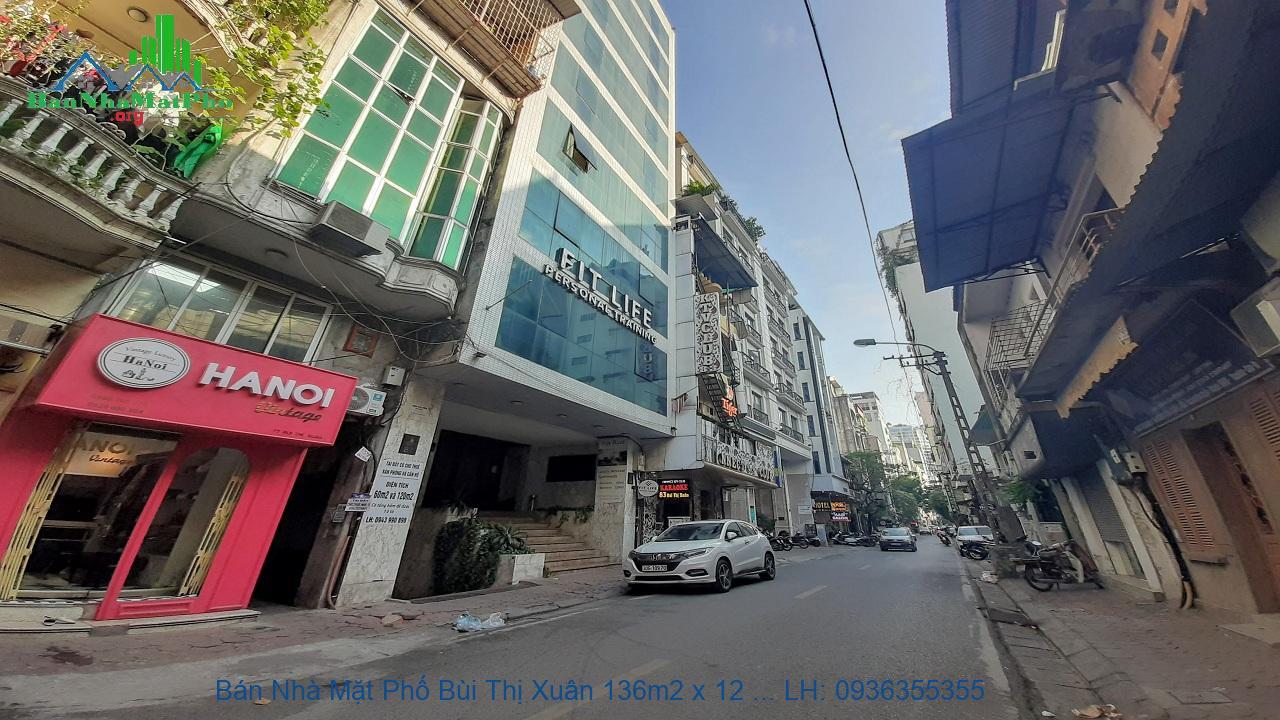 Bán Nhà Mặt Phố Bùi Thị Xuân 136m2 x 12 Tầng, Mặt Tiền 7,2m, Giá Rẻ