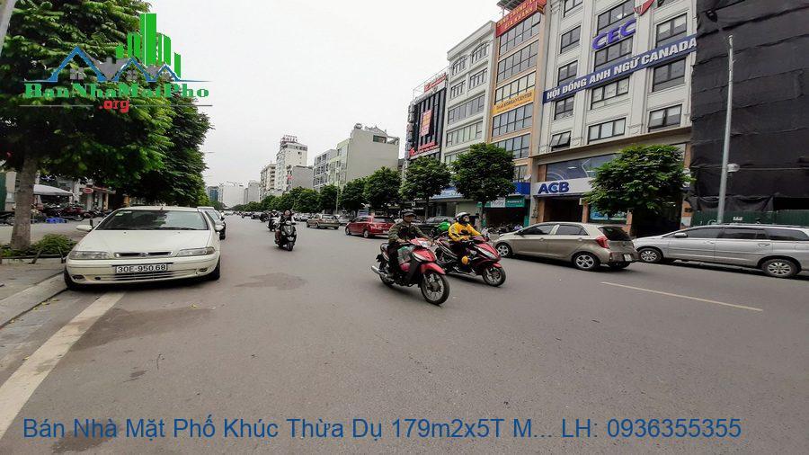 Bán Nhà Mặt Phố Khúc Thừa Dụ 179m2x5T MT:8m, Giá Rẻ Nhất