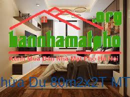 Bán nhà mặt phố Khúc Thừa Dụ 80m2x2T MT:6m giá 30tỷ
