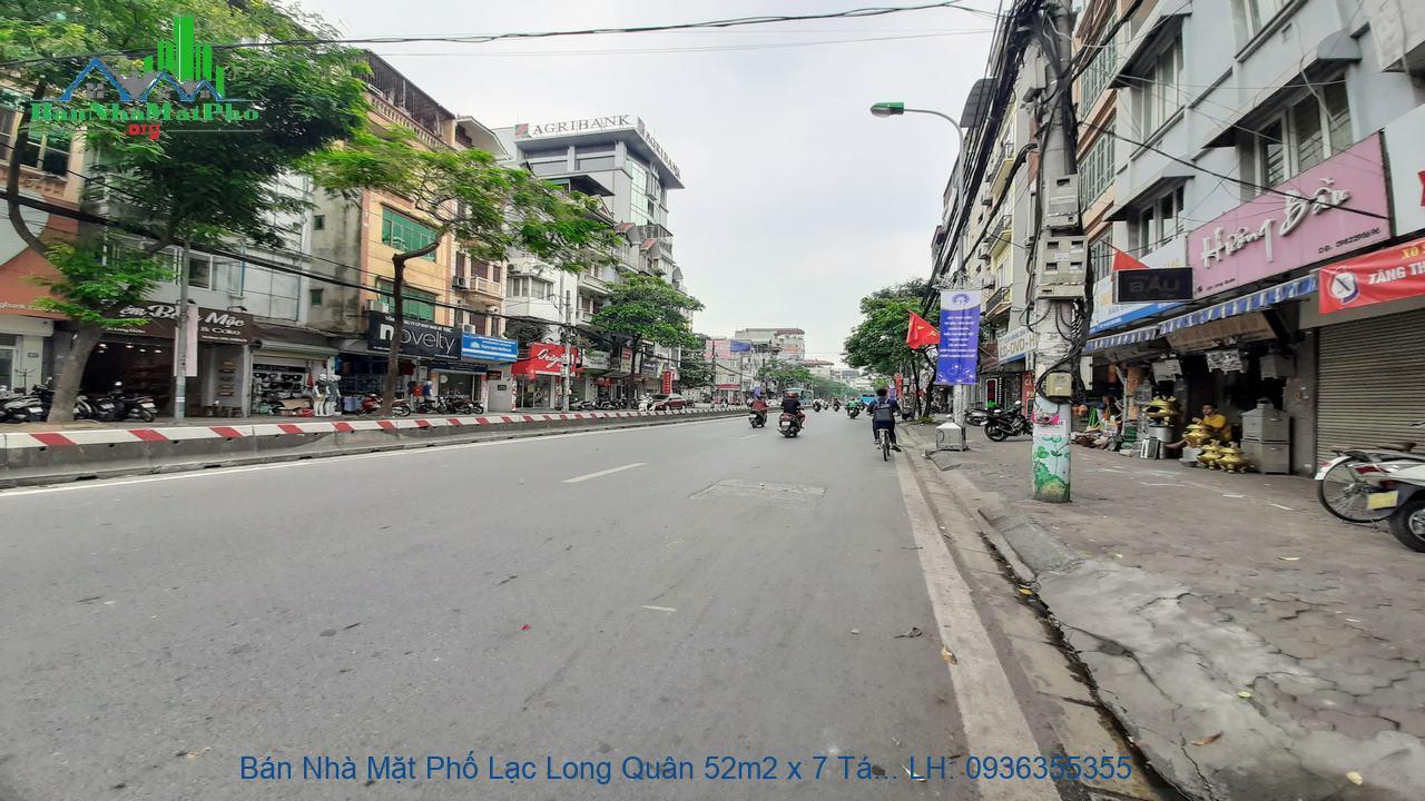 Bán Nhà Mặt Phố Lạc Long Quân 52m2 x 7 Tầng, Thang Máy, Giá Chỉ 1x Tỷ