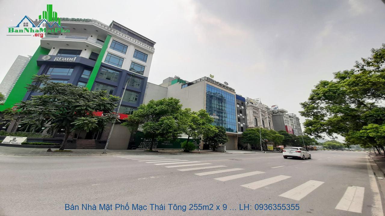Bán Nhà Mặt Phố Mạc Thái Tông 255m2 x 9 Tầng, Lô Góc, Mặt Tiền 30m