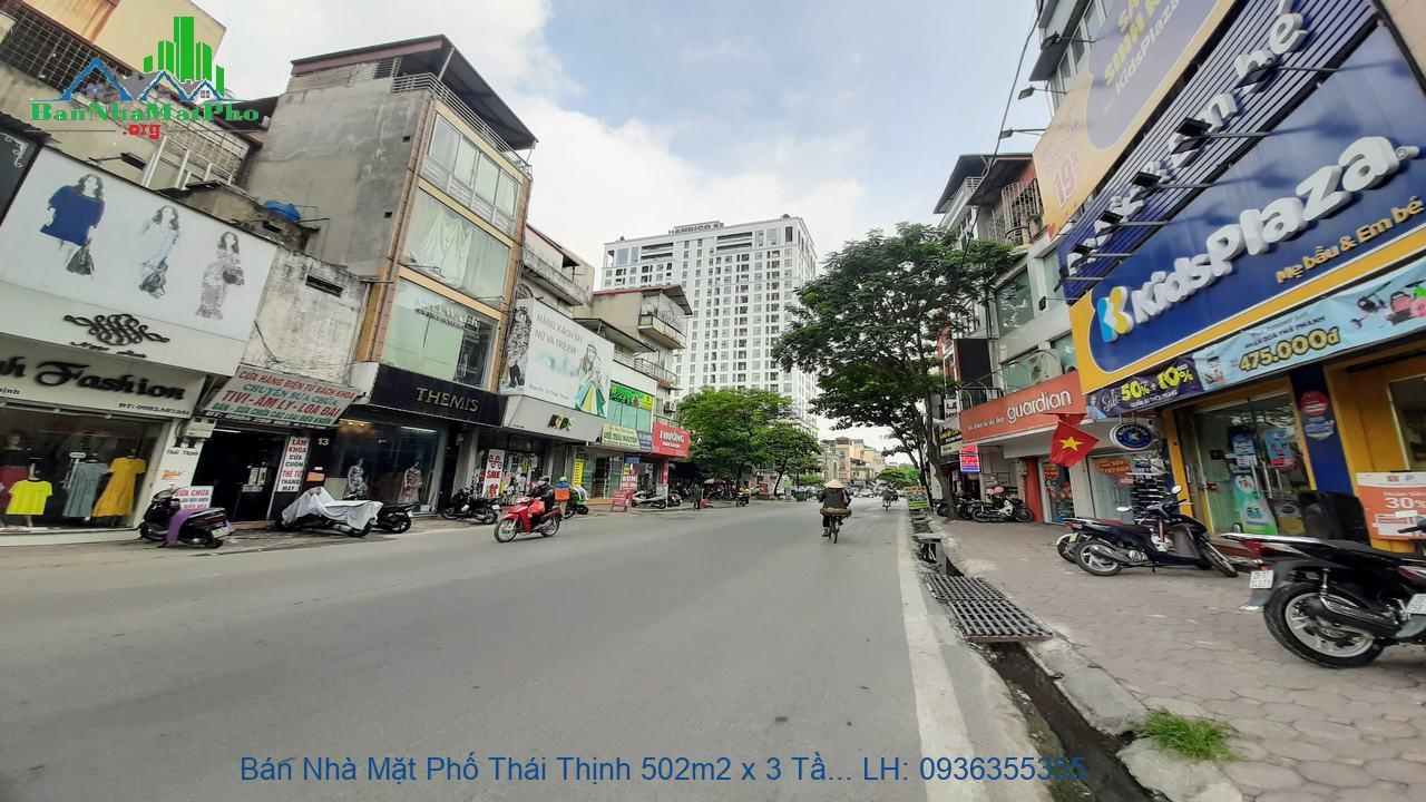 Bán Nhà Mặt Phố Thái Thịnh 502m2 x 3 Tầng, Mặt Tiền 10m, Lô Góc, Giá R