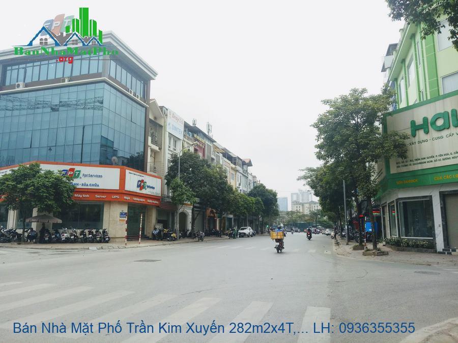 Bán Nhà Mặt Phố Trần Kim Xuyến 282m2x4T, Mặt Tiền 18m, Giá Tốt