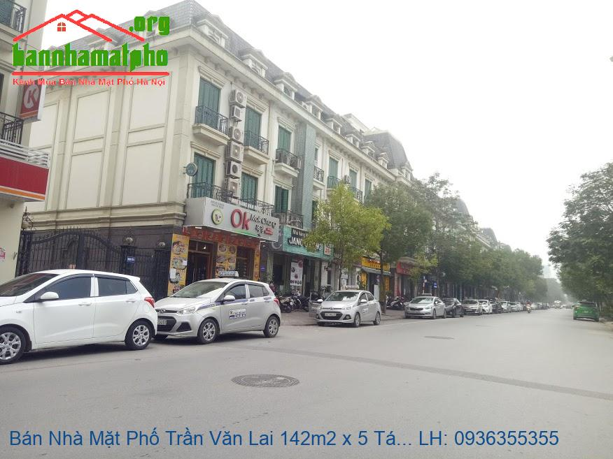 Bán Nhà Mặt Phố Trần Văn Lai 142m2 x 5 Tầng, MT 6,6m, 2 Mặt Thoáng