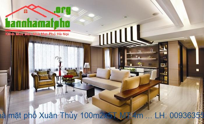 Bán nhà mặt phố Xuân Thủy 100m2x5T MT:4m giá 29tỷ.