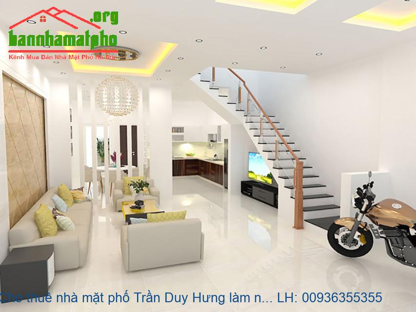 Cho thuê nhà mặt phố Trần Duy Hưng làm ngân hàng 90m2